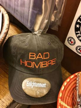 """We placed the """"enlightenment"""" rock on the """"bad hombre"""" hat and moved on. :)"""